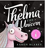 THELMA THE UNICORN + HORN^THELMA THE UNICORN + HORN^THELMA THE UNICORN + HORN