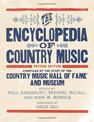 The Encyclopedia of Country Music (Country Music Reader)