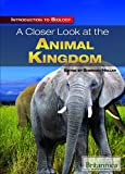 A Closer Look at the Animal Kingdom, Sherman Hollar, 1615305319