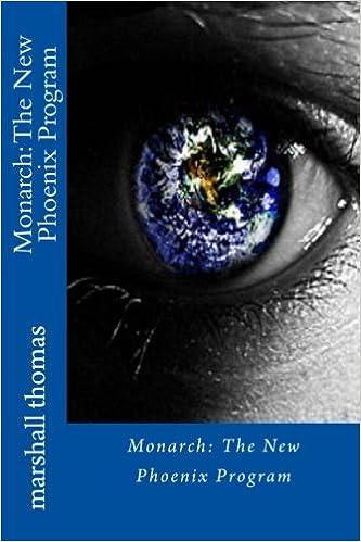 MONARCH: The New Phoenix Program: marshall thomas ...