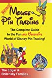 Mouse Pin Trading - 2012 Edition, Ron Edgar and Delaney Edgar, 1470174464