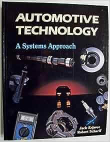 Automotive Technology: A Systems Approach: Jack Erjavec ...