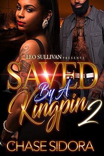 Kingpin 2 - Saved By A Kingpin 2