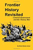 Frontier History Revisited, Robert Ørsted-Jensen, 1466386827