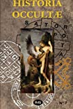 Historia Occultae N°07 - Revue annuelle des sciences ésotériques (Volume 7) (French Edition)