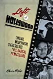 Left of Hollywood, Chris Robé, 0292722966