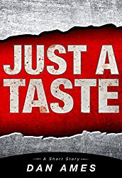 Just A Taste (A Short Story) (English Edition)