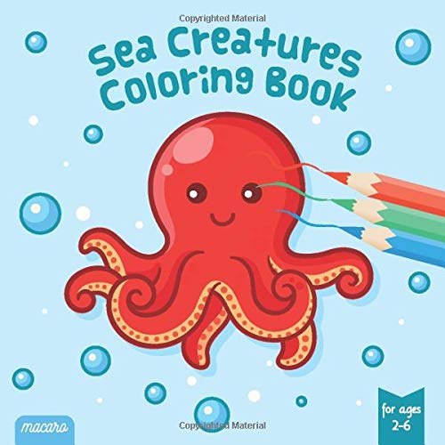 - Sea Creatures Coloring Book - For Ages 2-6: Sea Life Coloring Pages For  Toddlers & Kids. For Coloring, Drawing & Doodeling! 40 Unique Coloring  Images Manatee, Sea Shells And Other Ocean