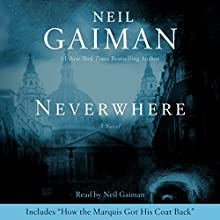 Neverwhere Audiobook by Neil Gaiman Narrated by Neil Gaiman
