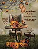 img - for Color With Me! Grandma & Me Coloring Book: Halloween book / textbook / text book