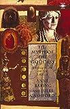 The Myth of the Goddess: Evolution of an Image