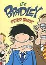 Les Bradleys, Tome : par Bagge