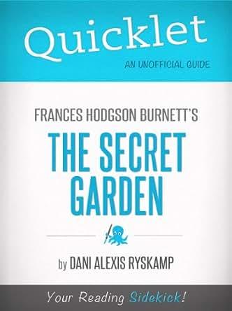 Quicklet On Frances Hodgson Burnett 39 S The Secret Garden Cliffnotes Like Summary
