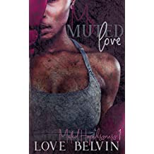 My Muted Love (Muted Hopelessness Book 1)