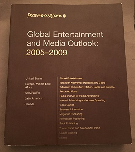 pricewaterhousecoopers-global-entertainment-and-media-outlook-2005-2009