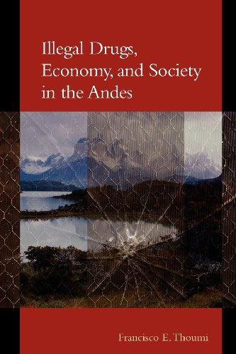 illegal-drugs-economy-and-society-in-the-andes-woodrow-wilson-center-press