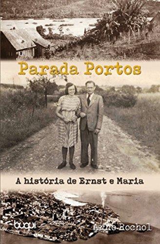 Amazon.com: Parada Portos: A história de Ernst e Maria ...