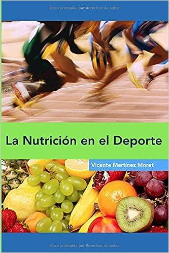 La Nutrición en el Deporte (Spanish Edition): Vicente Martínez ...