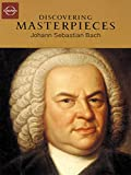 Discovering Masterpieces Of Classical Music - Johann-Sebastian Bach - Brandenburg Concertos