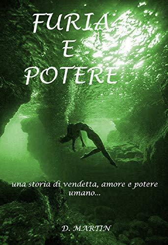 Furia e Potere (Italian Edition)