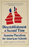 Disestablishment a Second Time, Rockne McCarthy and James Skillen, 0802819311