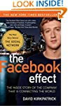 The Facebook Effect: The Inside Story...
