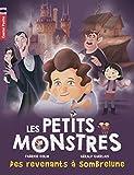 """Afficher """"Les petits monstres n° 7 Des revenants à Sombrelune"""""""