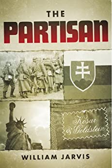 The Partisan by [Jarvis, William]