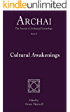 Cultural Awakenings (Archai: The Journal of Archetypal Cosmology, Issue 6)