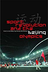 Sport, Revolution and the Beijing Olympics
