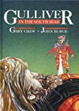 Gulliver in the South Seas, Gary Crew and John Burge, 0850916135