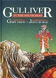 Gulliver in the South Seas, Gary Crew and John Burge, 0850916135