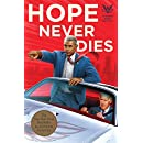 Hope Never Dies: An Obama Biden Mystery (Obama Biden Mysteries Book 1)
