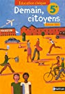 Education civique 5e : Demain, citoyens par Hazard-Tourillon