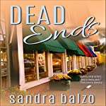 Dead Ends: Main Street Murders, Book 2   Sandra Balzo