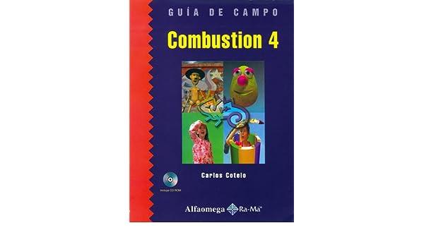 Combustion 4 - Guia de Campo (Spanish Edition): Carlos COTELO: 9789701512012: Amazon.com: Books