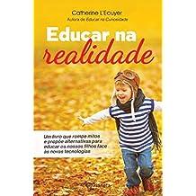 Educar na Realidade (Portuguese Edition)