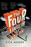 The Four Fingers of Death: A Novel