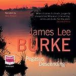 Pegasus Descending: A Dave Robicheaux Novel | James Lee Burke