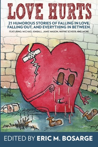 Download Love Hurts 21 Humorous Stories About Falling In Love