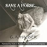 Save a Horse... | G. A. Hauser