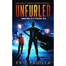 Unfurled: Heroing Is a Tough Gig (Unlikely Hero Series Book 1)