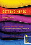 img - for Getting Hired: A Student Teacher's Guide to Professionalism, Resume Development and Interviewing book / textbook / text book