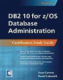 DB2 10 for z/OS Database Administration
