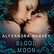Blood Moon: Drake Chronicles, Book 5 | Alyxandra Harvey