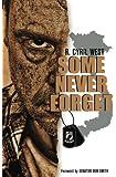 Some Never Forget: A POW/MIA Truth Novel
