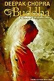 Deepak Chopra Presents: Buddha - A Story of Enlightenment