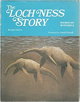The Loch Ness Story Revised Edition Witchell Nicholas Amazon Com Books