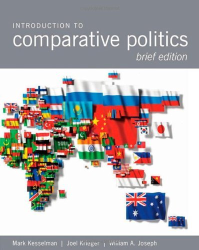 By Mark Kesselman Introduction to Comparative Politics, Brief Edition (1st Frist Edition) [Paperback] pdf