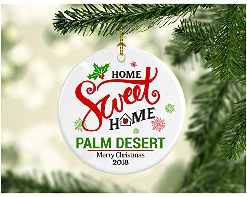 Christmas Decoration Tree Ornament City - Home Sweet Home Palm Desert Merry Christmas 2018 - Ceramic Ornament 3 Inches Nature White ()